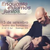 Bernardo Felinto e Rebeca Reis estrelam peças na capital 3