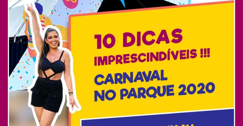 Carnaval no Parque 2020: dez dicas imprescindíveis! 1