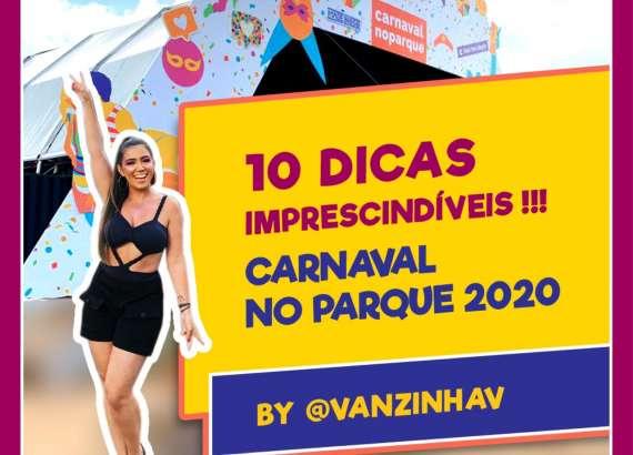 Carnaval no Parque 2020: dez dicas imprescindíveis! 4