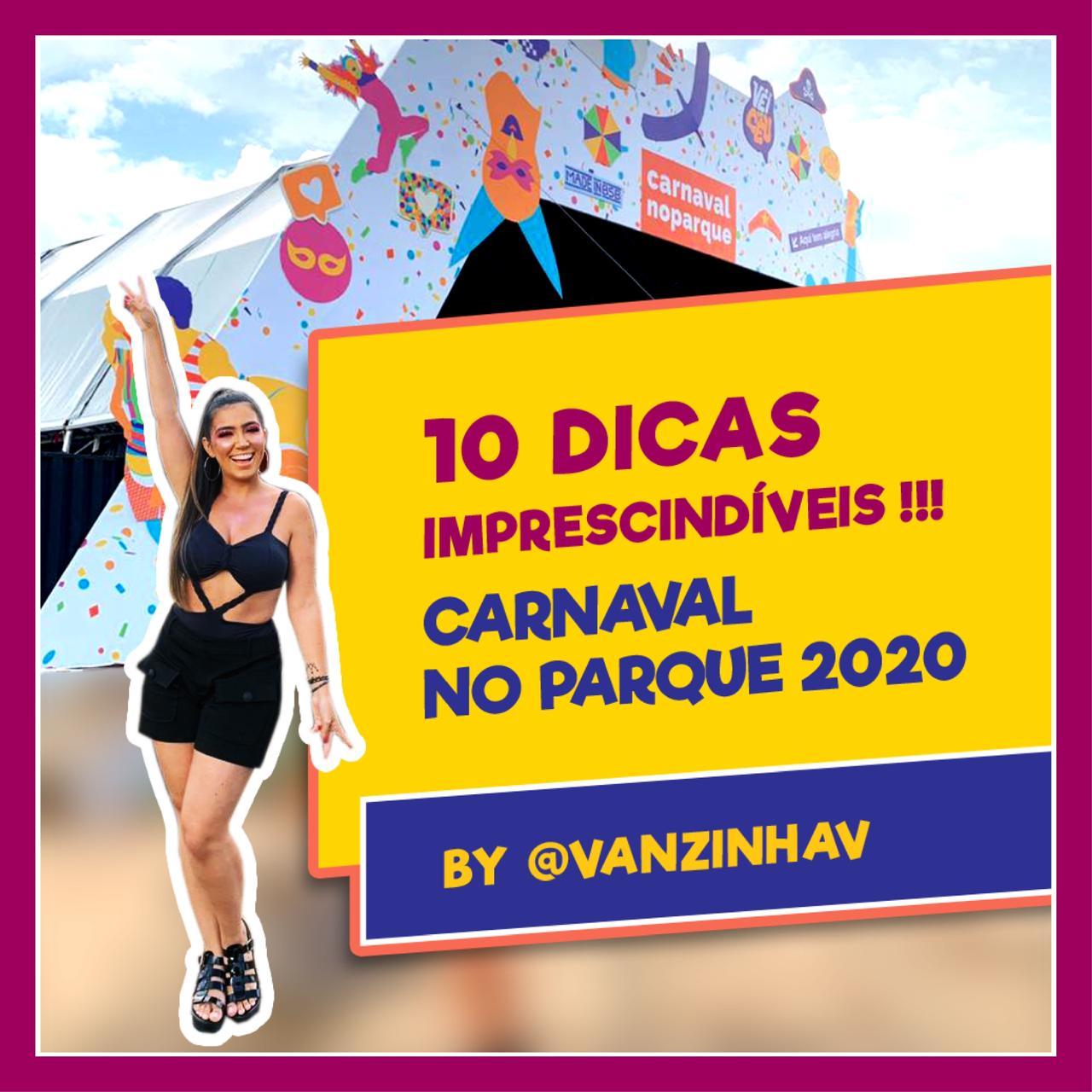 Carnaval no Parque 2020: dez dicas imprescindíveis! 2